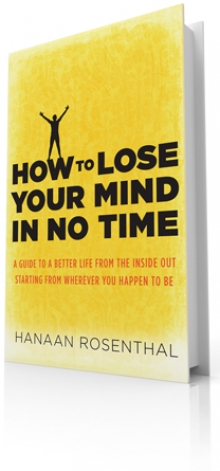 New Book: How to Lose Your Mind and Save Your Sanity